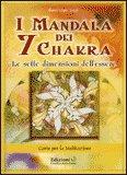 I Mandala dei 7 Chakra - Carte