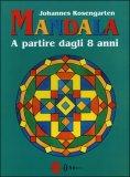 Mandala a Partire dagli 8 Anni