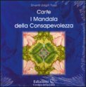 Carte - I Mandala della Consapevolezza