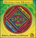 Mandala dal Mondo Vol. 2