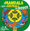 I Mandala degli Animali del Bosco