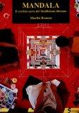 Mandala - Il Cerchio Sacro del Buddismo Tibetano