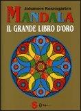 Mandala. Il Grande Libro d'Oro
