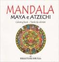 Mandala - Maya e Atzechi - Libro