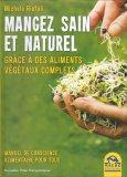 Mangez Sain et Naturel — Libro