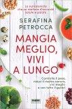 Mangia Meglio, Vivi a Lungo — Libro