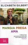 Mangia Prega Ama  - Libro