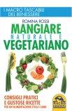 Mangiare Naturale e Vegetariano  - Libro