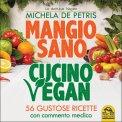 Mangio Sano, Cucino Vegan - Libro