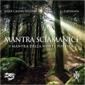 Mantra Sciamanici — CD