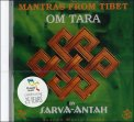 Mantras from Tibet - Om Tara  - CD