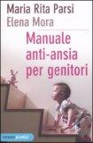 Manuale Anti-ansia per Genitori