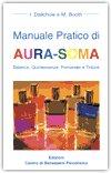 Manuale Pratico di Aura-Soma