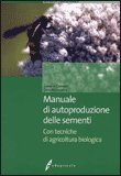 Manuale di Autoproduzione delle Sementi