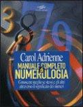 Manuale Completo di Numerologia