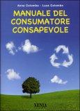Manuale del Consumatore Consapevole — Libro