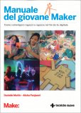 Manuale del Giovane Maker - Libro
