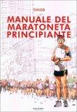 Manuale del Maratoneta Principiante - Libro