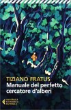 Manuale del Perfetto Cercatore d'Alberi - Libro