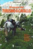 Manuale del Turismo a Cavallo - Libro