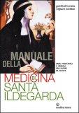 Manuale della Medicina di Santa Ildegarda - Libro