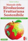 Manuale della Rivoluzione Fruttariana Sostenibile - Libro