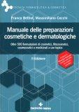 Manuale delle Preparazioni Cosmetiche e Dermatologiche - Libro