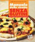 Manuale delle Ricette senza Glutine - Libro