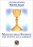 Manuale dello Studente - Del Ponte alla Libertà — Libro
