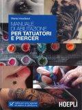 Manuale di Abilitazione per Tatuatori e Piercer - Libro