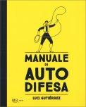 Manuale di Auto Difesa — Libro
