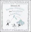 Manuale di Buone Maniere per Bambine e Bambini