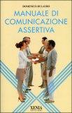 Manuale di Comunicazione Assertiva — Libro