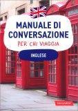 Manuale di Conversazione per chi Viaggia - Inglese — Libro