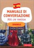 Manuale di Conversazione per chi Viaggia - Spagnolo — Libro