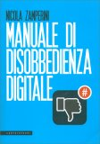 Manuale di Disobbedienza Digitale - Libro
