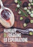 Manuale di Foraging ed Esplorazione - Libro