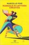 Manuale di Lettura Creativa - Libro