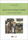 Manuale di Magia Verde - Libro