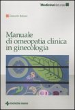 Manuale di Omeopatia Clinica in Ginecologia