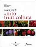 Manuale di Ortofrutticoltura  - Libro