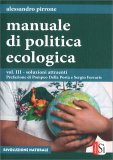 Manuale di Politica Ecologica - Vol. 3 - Libro
