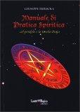 Manuale di Pratica Spiritica — Manuali per la divinazione