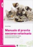 Manuale di Pronto Soccorso Veterinario - Libro