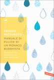 Manuale di Pulizie di un Monaco Buddhista - Libro