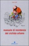 Manuale di Resistenza del Ciclista Urbano