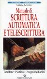 Manuale di Scrittura Automatica e di Telescrittura. Tabellone, Piattino, Disegno Automatico