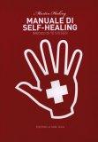 Manuale di Self-healing  - Libro
