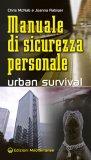 Manuale di sicurezza personale - Urban Survival