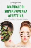 Manuale di Sopravvivenza Affettiva  - Libro